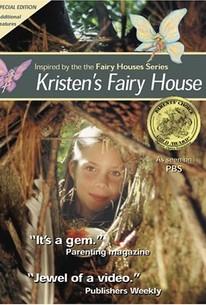 Kristen's Fairy House (2004) - Rotten Tomatoes