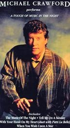 Michael Crawford: A Touch of Music in the Night