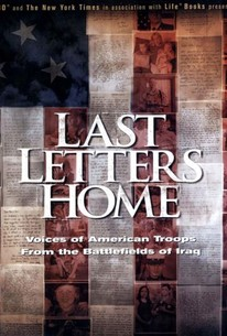 Last Letters Home: Voices of American Troops from the Battlefields of Iraq