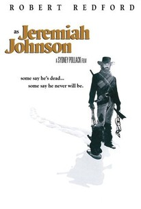 Jeremiah Johnson 1972 Rotten Tomatoes