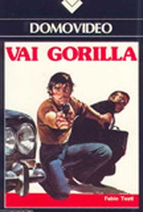 The Hired Gun (Vai Gorilla) (Go Gorilla Go)