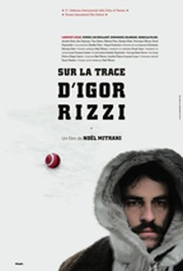 On the Trail of Igor Rizzi