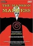 The Mansion of Madness (Edgar Allan Poe: Dr. Tarr's Torture Dungeon)
