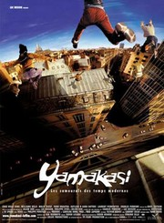 Yamakasi - Les samoura�s des temps modernes