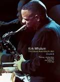 Kirk Whalum - The Gospel According to Jazz: Chapter 2
