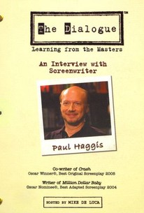 The Dialogue: Learning From the Masters - Paul Haggis