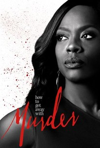 How to Get Away With Murder - Rotten Tomatoes