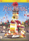 The Rose Parade: A Pageant For Ages