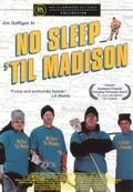 No Sleep 'Til Madison