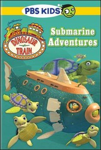 Dinosaur Train: Submarine Adventure