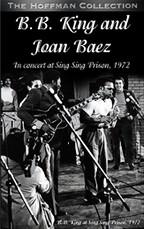 B.B. King and Joan Baez - In Concert at Sing Sing