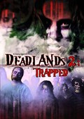 Deadlands 2: Trapped