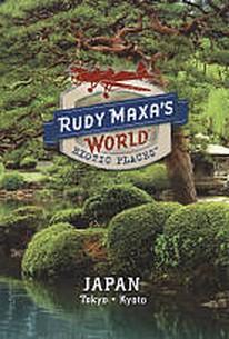Rudy Maxa's World: Exotic Places: Japan