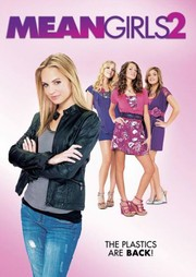 Mean Girls 2 - Movie Reviews - Rotten Tomatoes