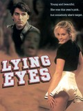 Lying Eyes (Bed of Lies)