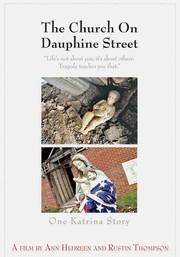 Church on Dauphine Street: One Katrina Story
