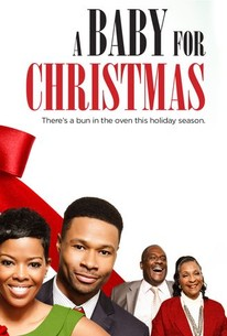A Baby for Christmas (2015) - Rotten Tomatoes