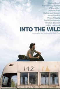 Into The Wild Quotes Alluring Into The Wild 2007  Rotten Tomatoes