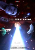 The Big Everything (Le grand tout)