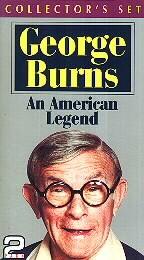 George Burns - An American Legend