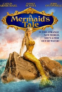 a mermaid s tale 2017 rotten tomatoes