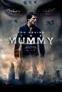 The Mummy (2017) - Rotten Tomatoes