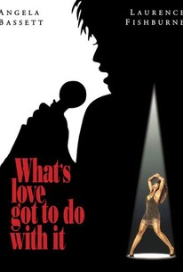 Whats Love Got To Do With It 1993 Rotten Tomatoes