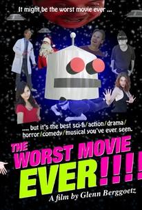 The Worst Movie Ever!