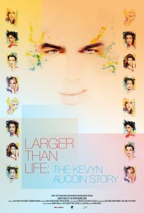 Larger Than Life: The Kevyn Aucoin Story