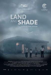 Land And Shade (La Tierra Y La Sombra)