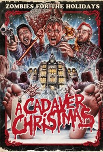A Cadaver Christmas (2011) - Rotten Tomatoes