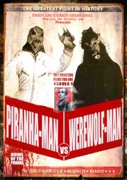 Piranha-man Vs. Werewolf-man