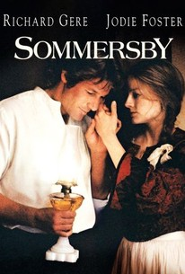 Sommersby (1993) - Rotten Tomatoes