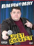 Ralphie May - Just Correct