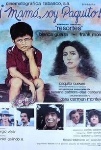 Mama, Soy Paquito