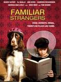Familiar Strangers
