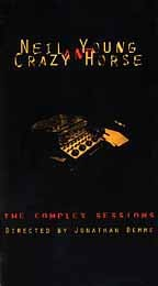 Neil Young & Crazy Horse - The Complex Sessions