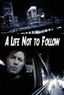 A Life Not To Follow