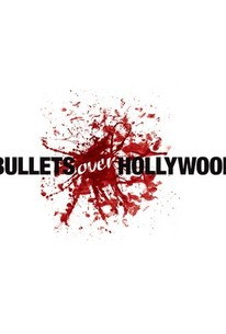 Bullets over Hollywood