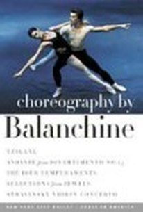 Choreography by Balanchine: Tzigane, Andante from Divertimento No. 15, The Four Temperaments, Select