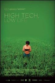High Tech, Low Life