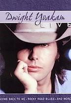 Dwight Yoakam - Live