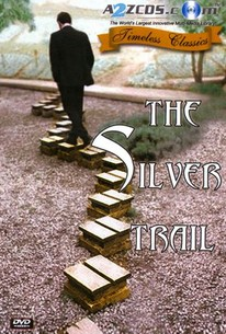 The Silver Trail