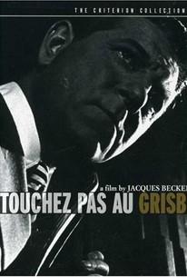 Touchez Pas au Grisbi (Hands Off the Loot)
