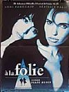 A la folie (Six Days, Six Nights)