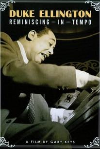 Duke Ellington: Reminiscing in Tempo