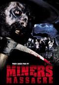 Miner's Massacre