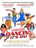 Dancin' It's On