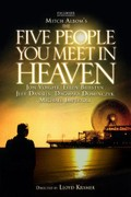Mitch Albom's 'The Five People You Meet in Heaven'