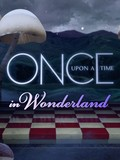 Once Upon a Time in Wonderland: Season 1